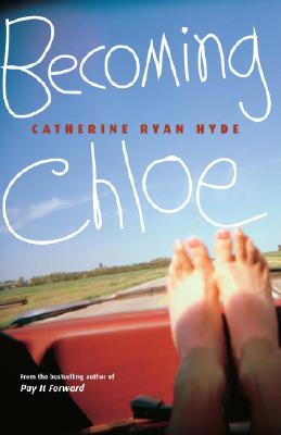 Becoming Chloe By Hyde, Catherine Ryan